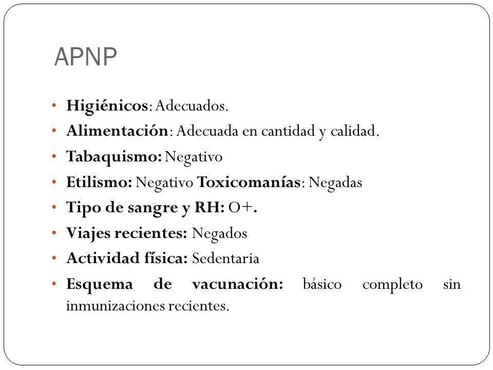 APNP Higiénicos: Adecuados.