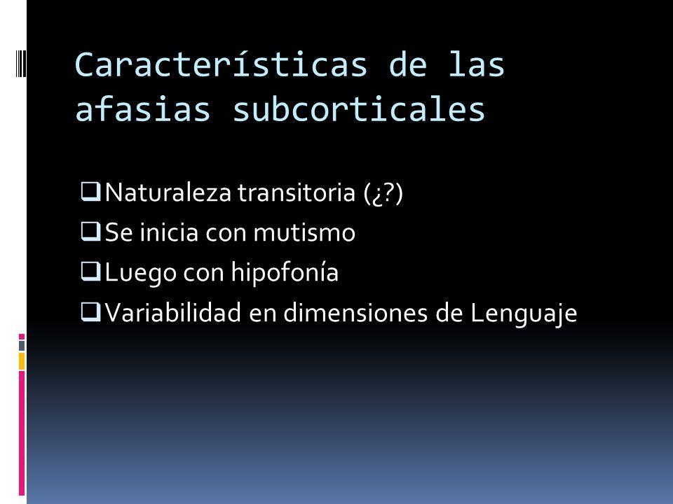 Características de las afasias subcorticales