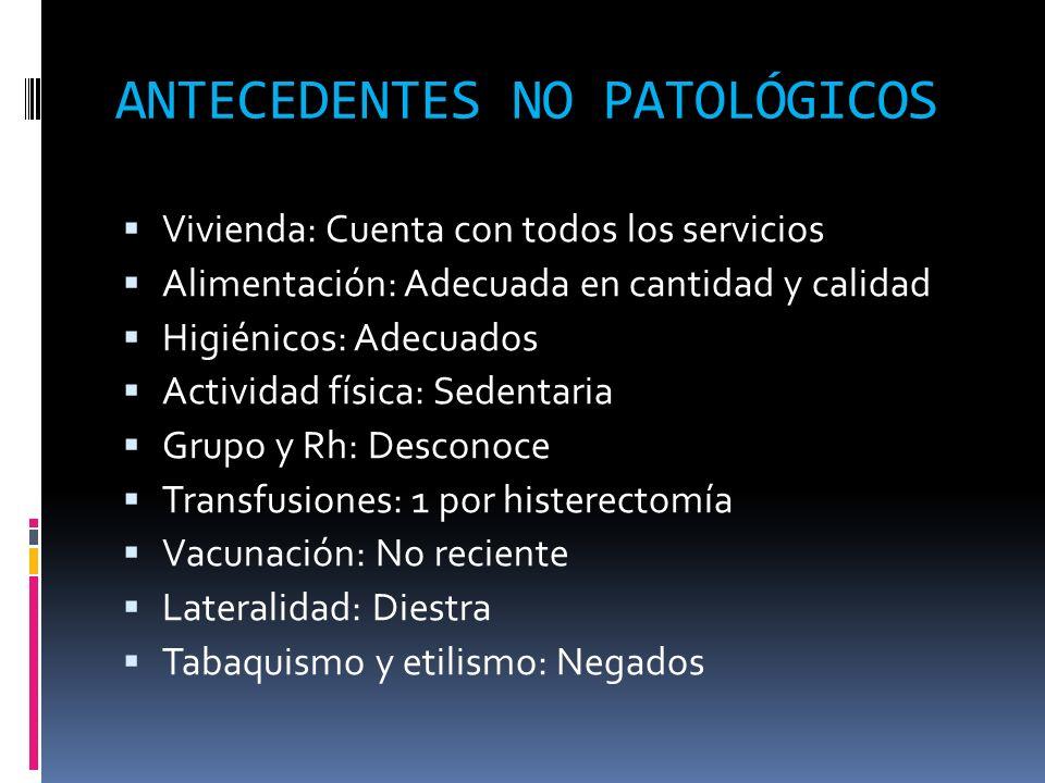 ANTECEDENTES NO PATOLÓGICOS