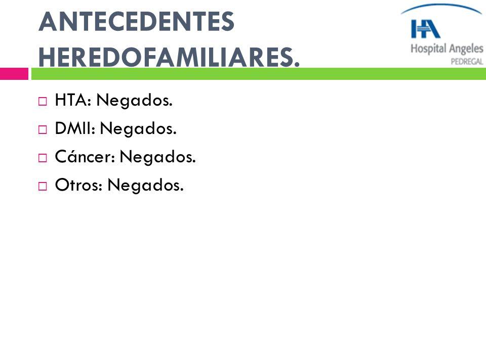 ANTECEDENTES HEREDOFAMILIARES.