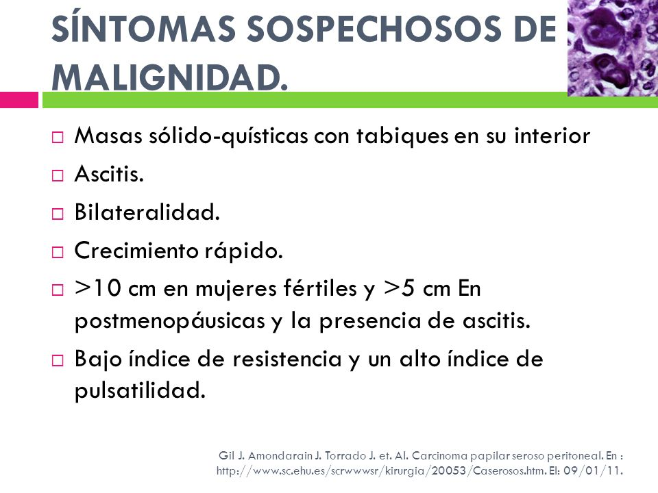 SÍNTOMAS SOSPECHOSOS DE MALIGNIDAD.