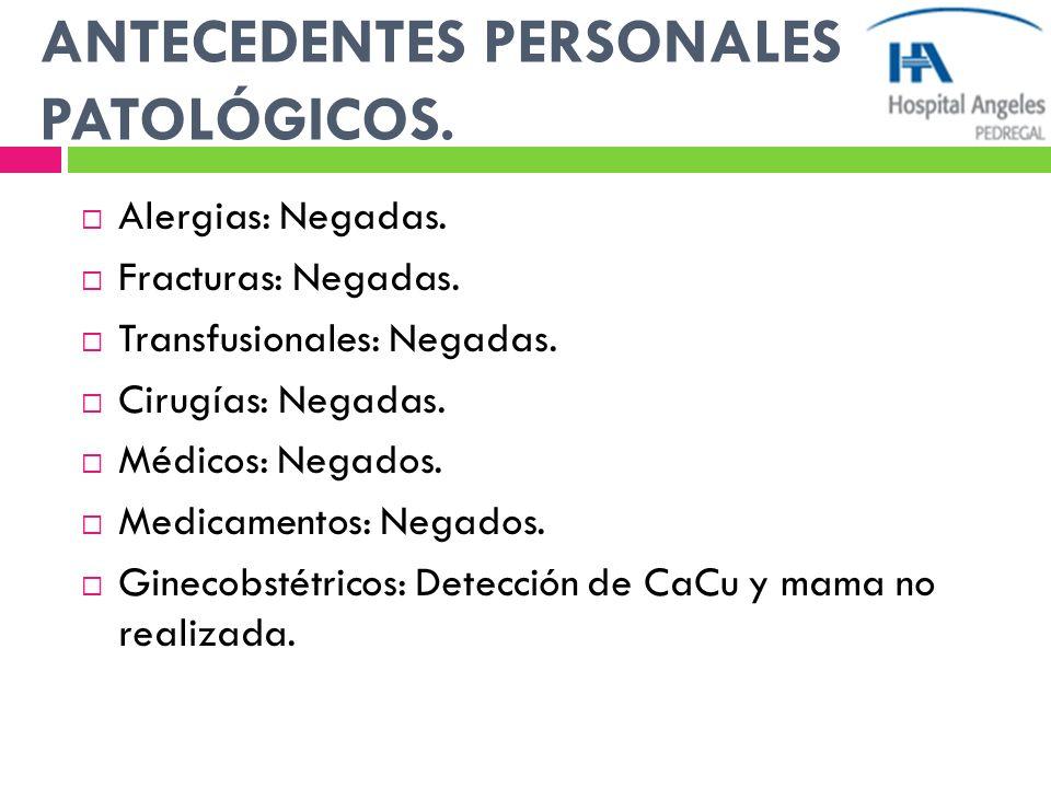 ANTECEDENTES PERSONALES PATOLÓGICOS.