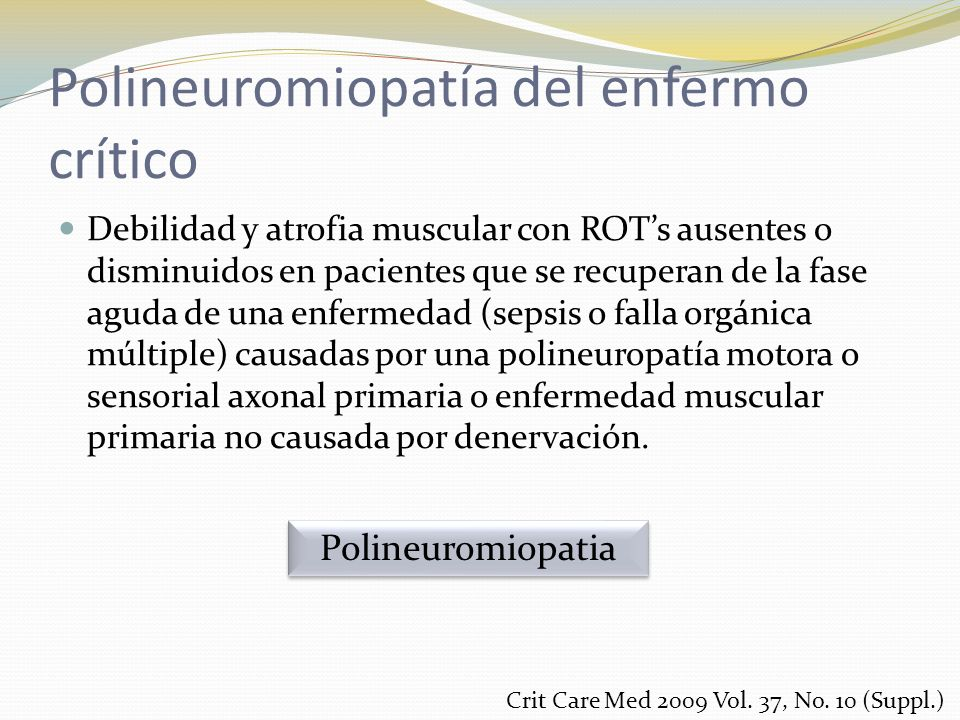 Polineuromiopatía del enfermo crítico