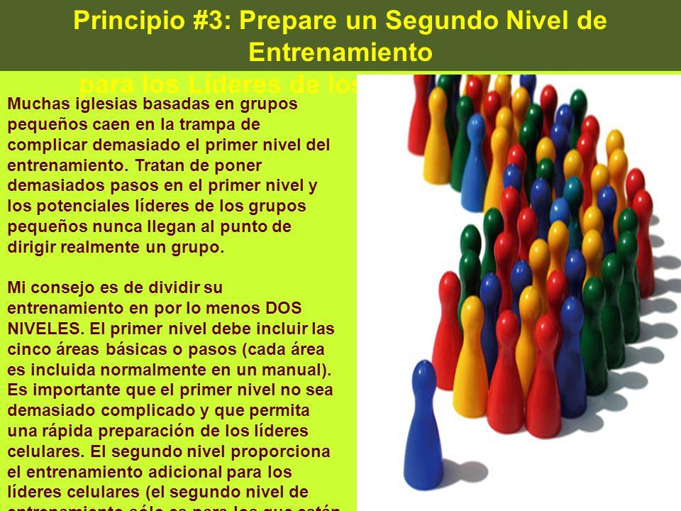 Principio #3: Prepare un Segundo Nivel de Entrenamiento