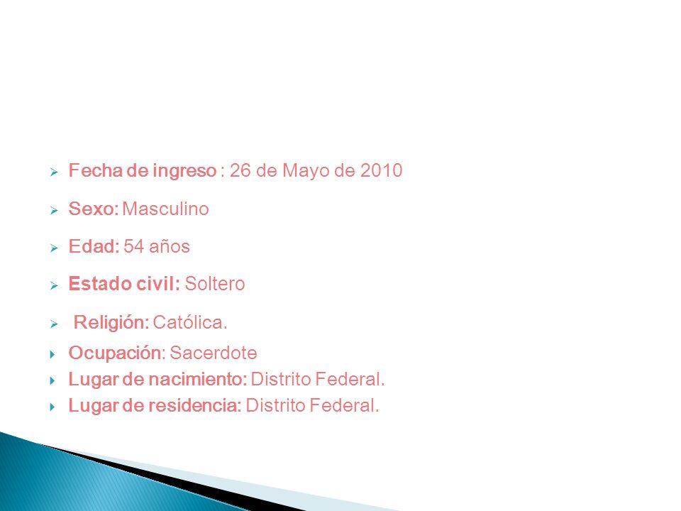 Fecha de ingreso : 26 de Mayo de 2010