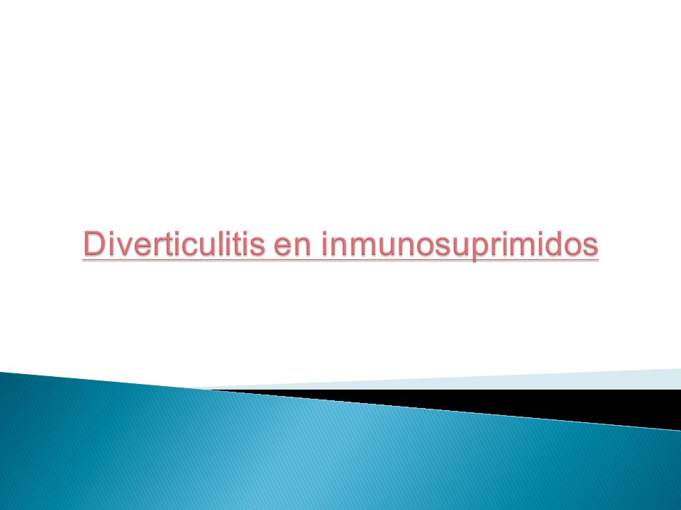 Diverticulitis en inmunosuprimidos