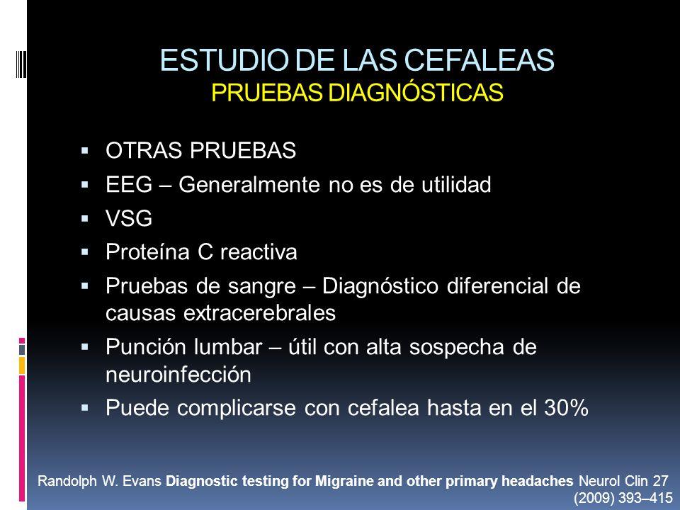 ESTUDIO DE LAS CEFALEAS PRUEBAS DIAGNÓSTICAS