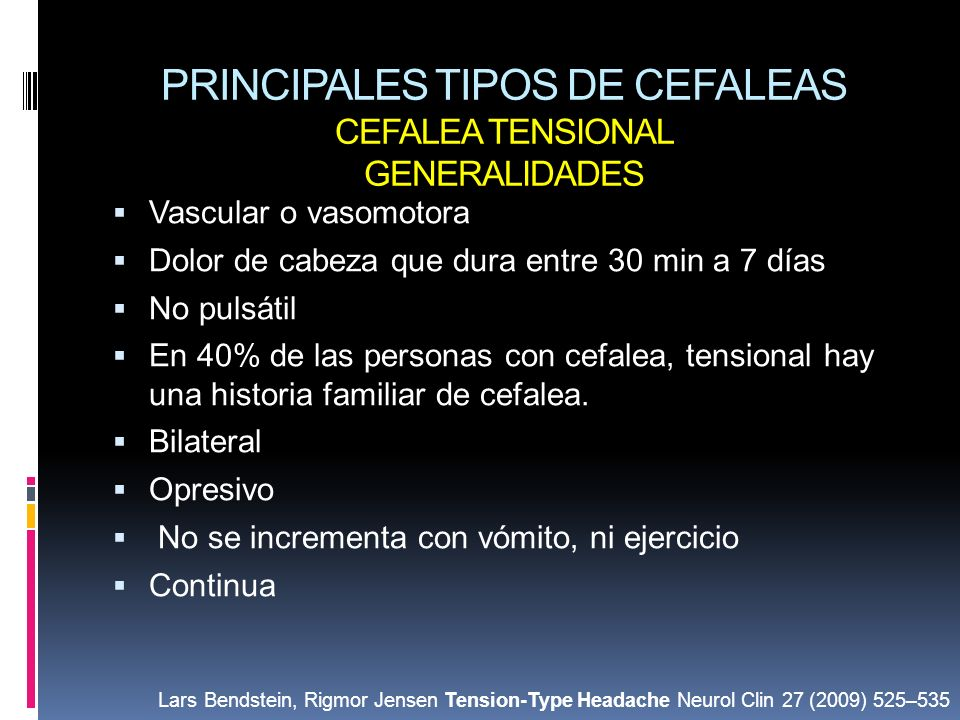 PRINCIPALES TIPOS DE CEFALEAS CEFALEA TENSIONAL GENERALIDADES