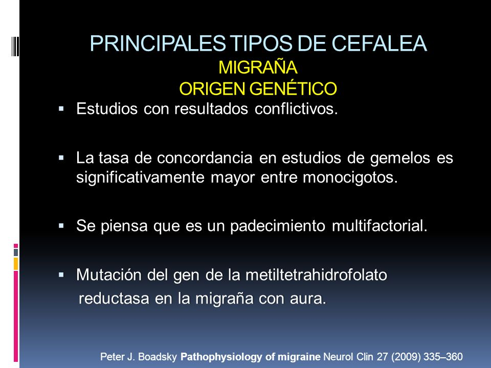 PRINCIPALES TIPOS DE CEFALEA MIGRAÑA ORIGEN GENÉTICO