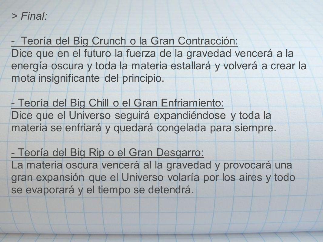 - Teoría del Big Crunch o la Gran Contracción:
