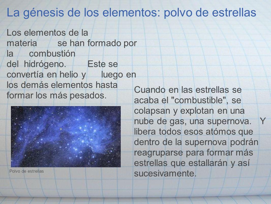 La génesis de los elementos: polvo de estrellas