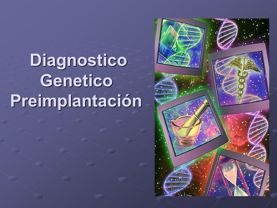 Diagnostico Genetico Preimplantación