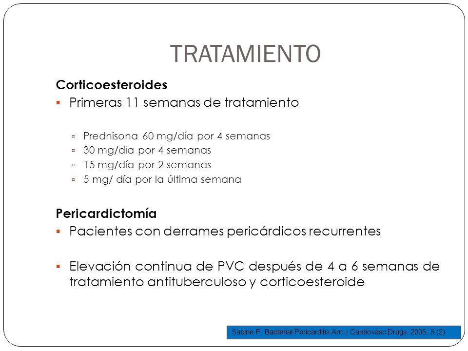 TRATAMIENTO Corticoesteroides Primeras 11 semanas de tratamiento