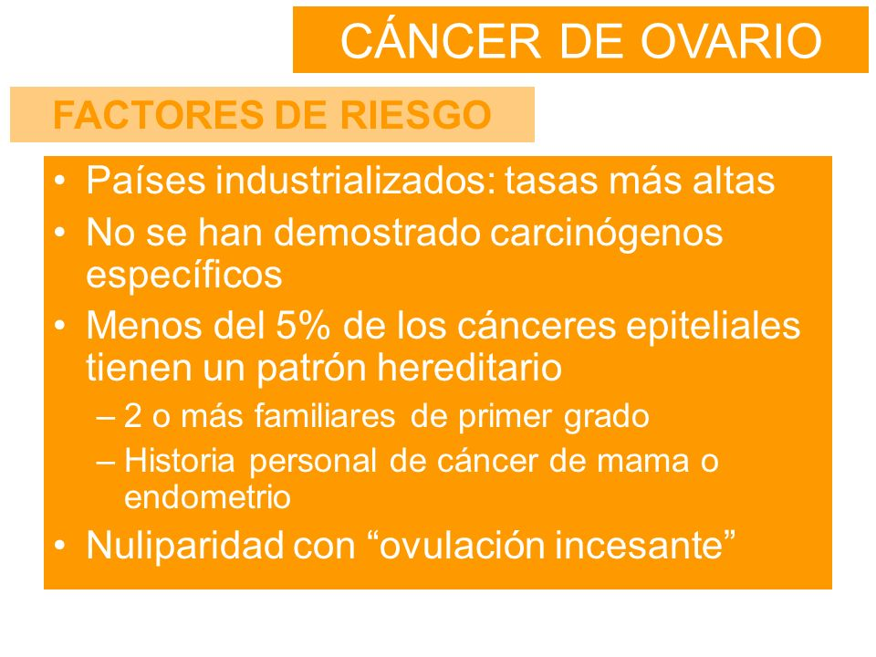 CÁNCER DE OVARIO FACTORES DE RIESGO