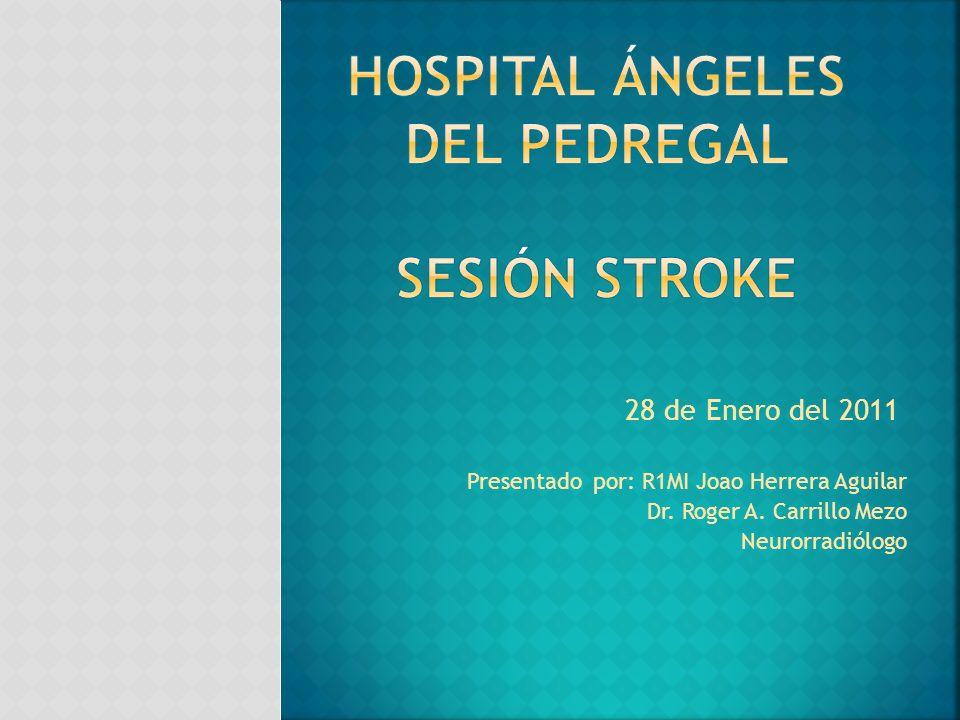 Hospital Ángeles del pedregal Sesión Stroke