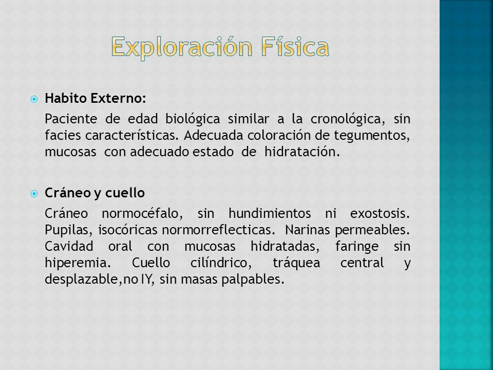 Exploración Física Habito Externo: