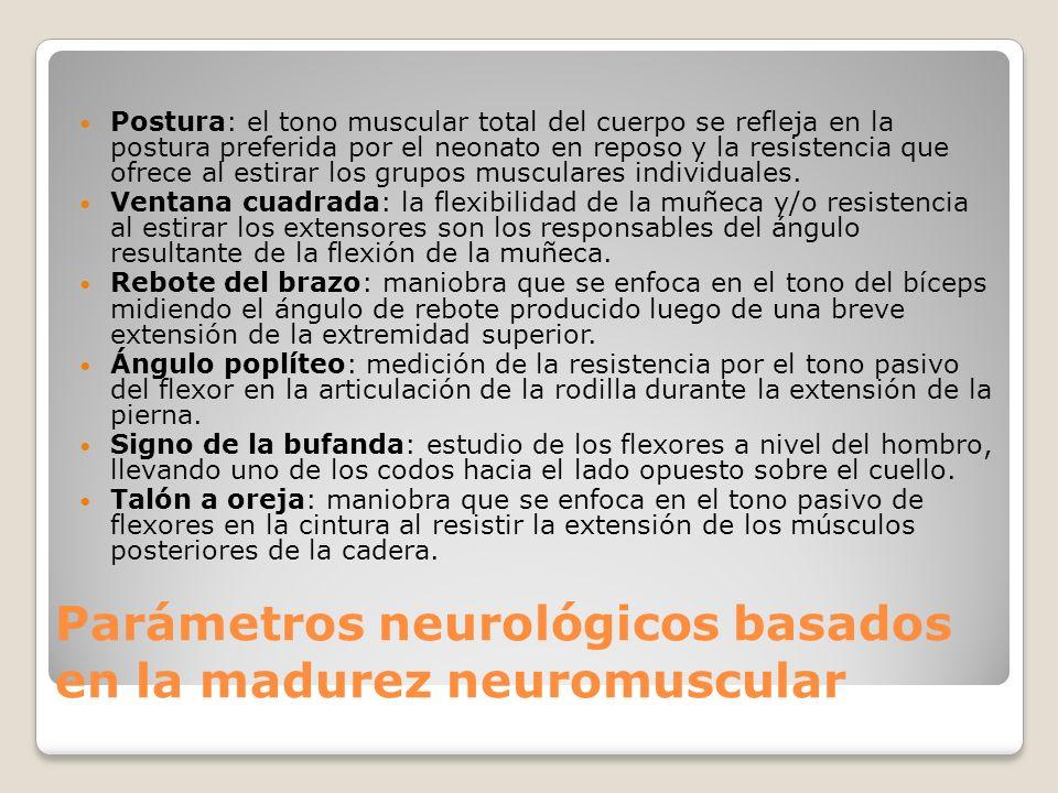 Parámetros neurológicos basados en la madurez neuromuscular