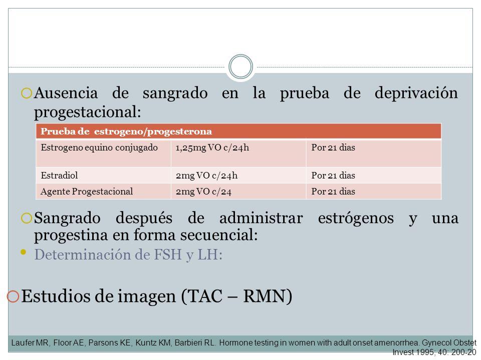Estudios de imagen (TAC – RMN)