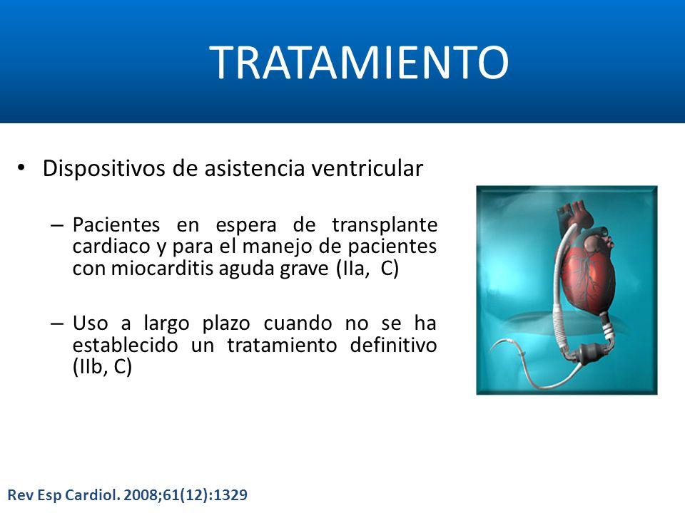 TRATAMIENTO Dispositivos de asistencia ventricular