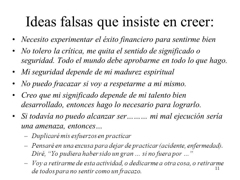 Ideas falsas que insiste en creer: