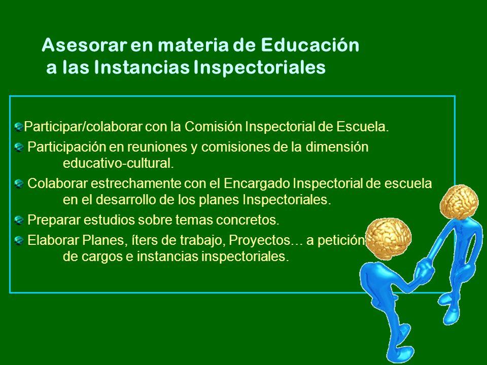 Asesorar en materia de Educación a las Instancias Inspectoriales