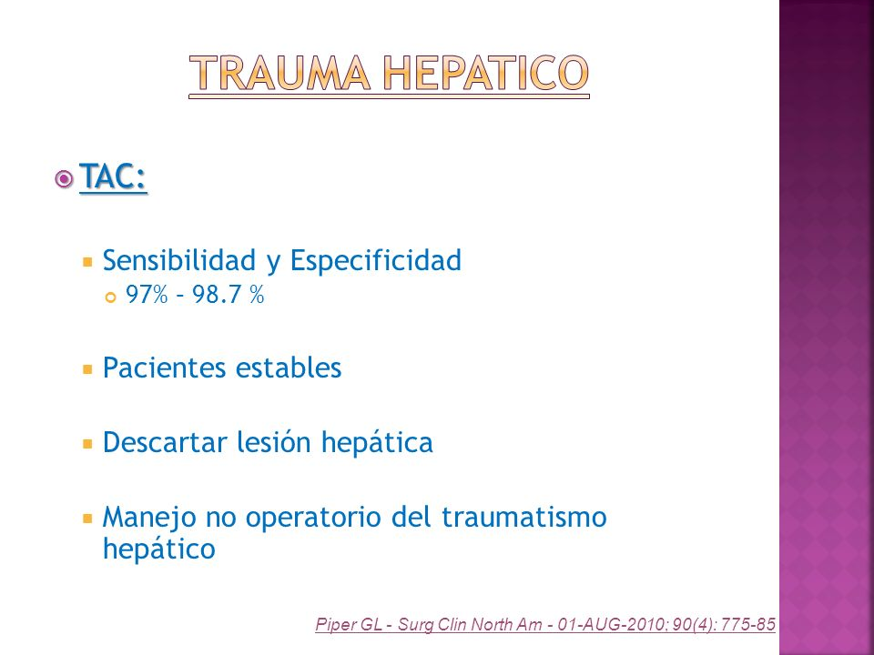 Trauma Hepatico TAC: Sensibilidad y Especificidad Pacientes estables