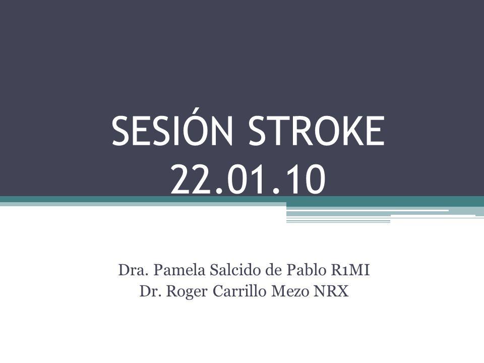 Dra. Pamela Salcido de Pablo R1MI Dr. Roger Carrillo Mezo NRX