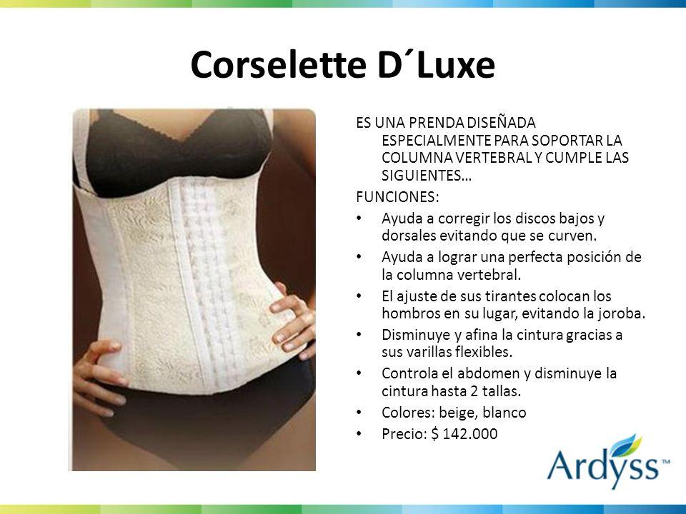 Corselette D´Luxe ES UNA PRENDA DISEÑADA ESPECIALMENTE PARA SOPORTAR LA COLUMNA VERTEBRAL Y CUMPLE LAS SIGUIENTES…