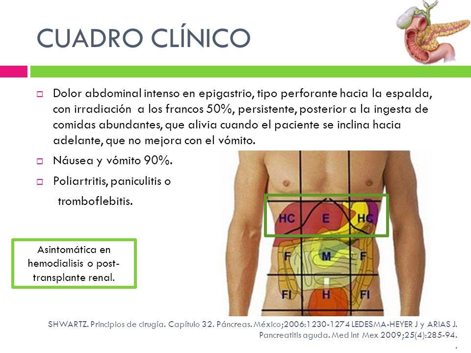 Asintomática en hemodialisis o post-transplante renal.