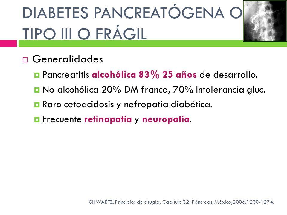DIABETES PANCREATÓGENA O TIPO III O FRÁGIL