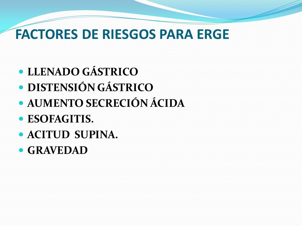 FACTORES DE RIESGOS PARA ERGE