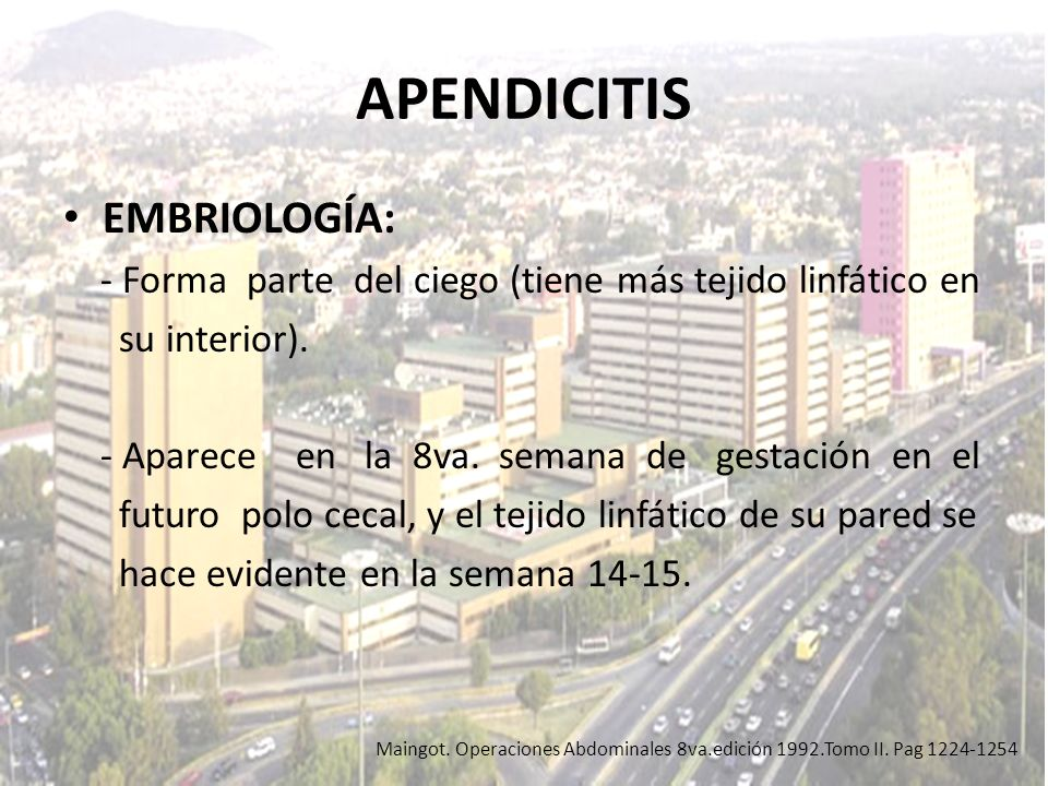 APENDICITIS EMBRIOLOGÍA:
