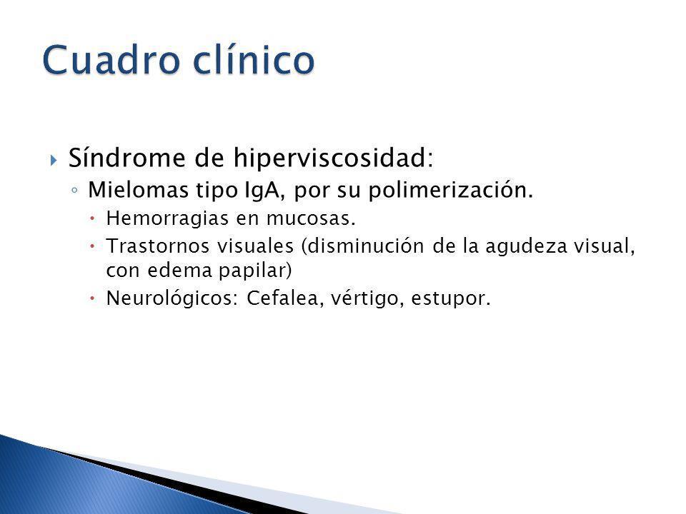 Cuadro clínico Síndrome de hiperviscosidad: