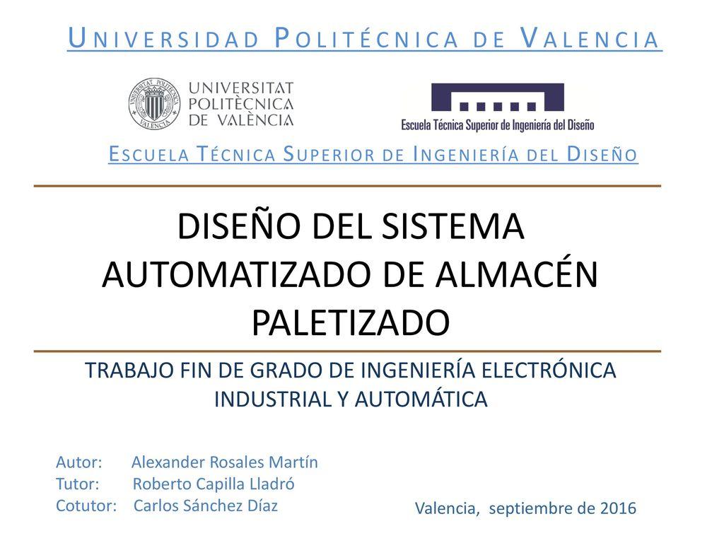 Dise O Del Sistema Automatizado De Almac N Paletizado Ppt Video  ~ Escuela Superior De Diseño De Valencia