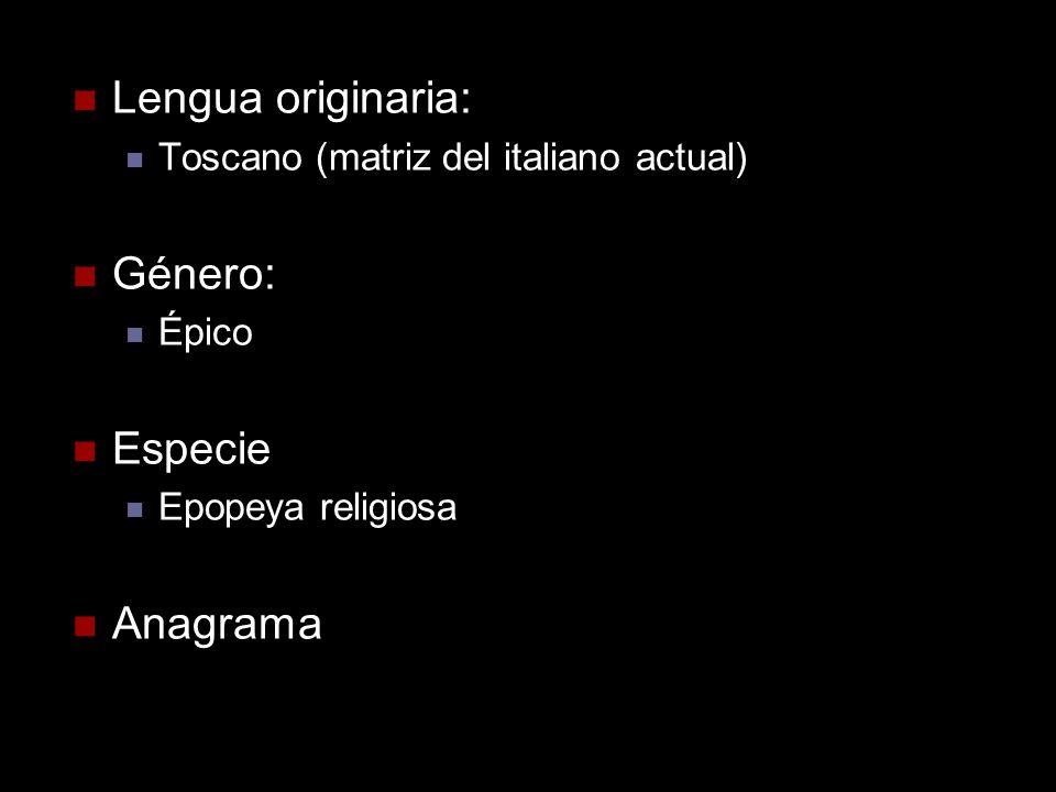 Lengua originaria: Género: Especie Anagrama