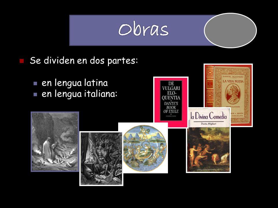 Obras Se dividen en dos partes: en lengua latina en lengua italiana: