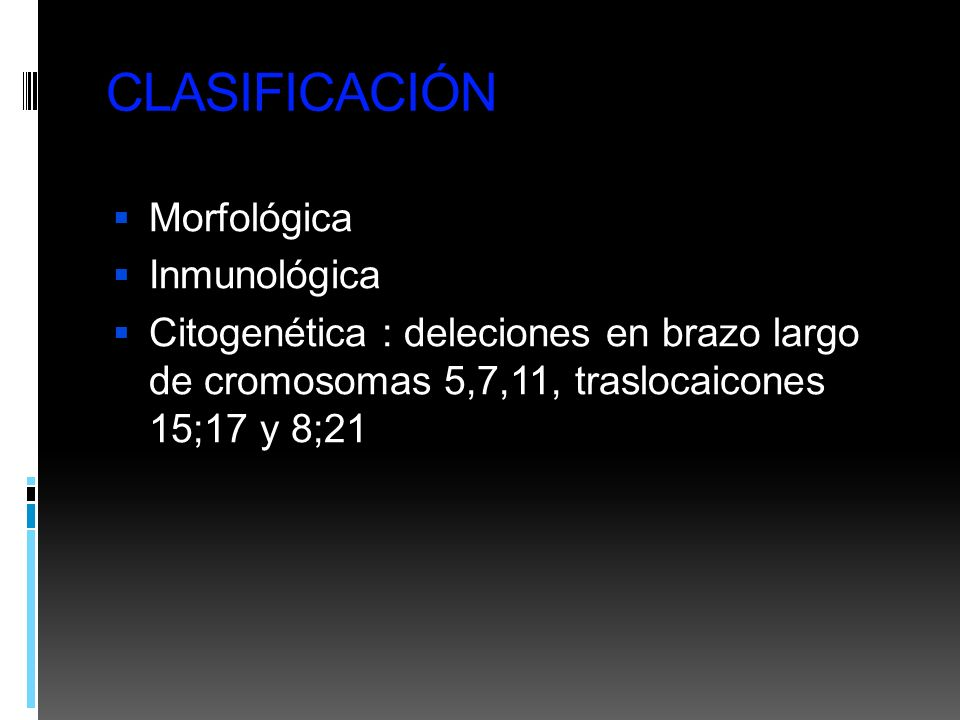 CLASIFICACIÓN Morfológica Inmunológica