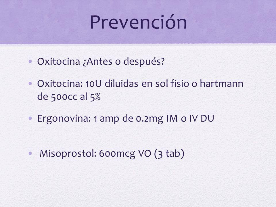 Prevención Oxitocina ¿Antes o después