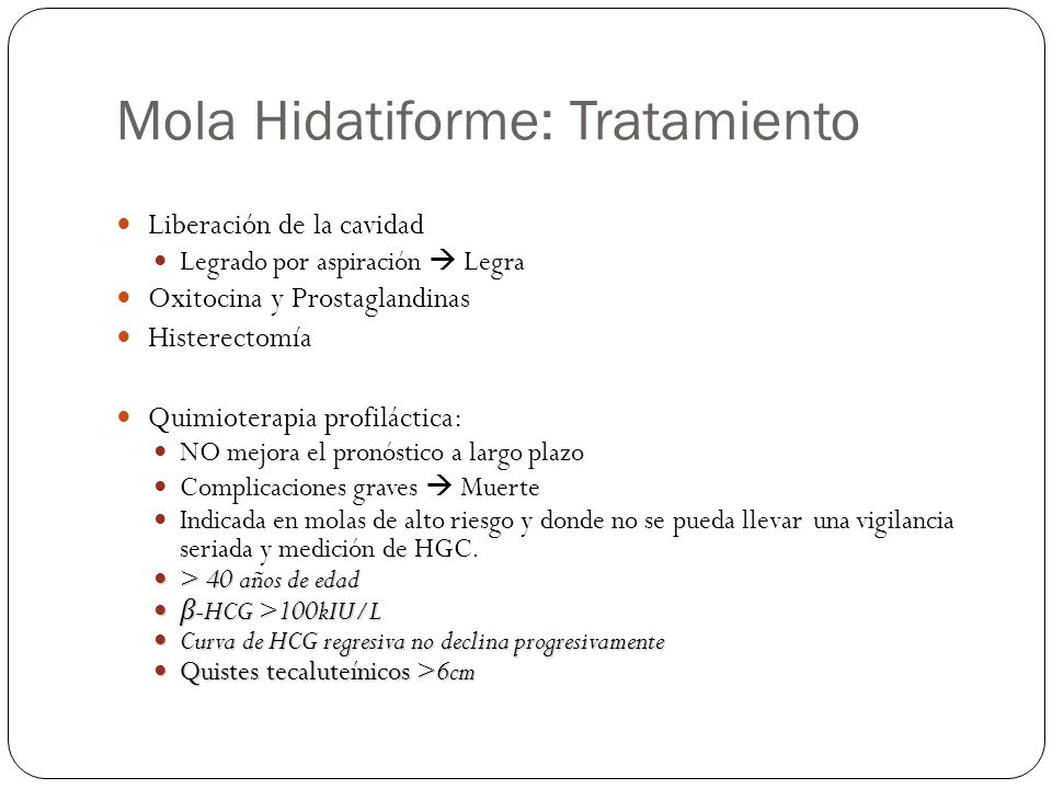 Mola Hidatiforme: Tratamiento