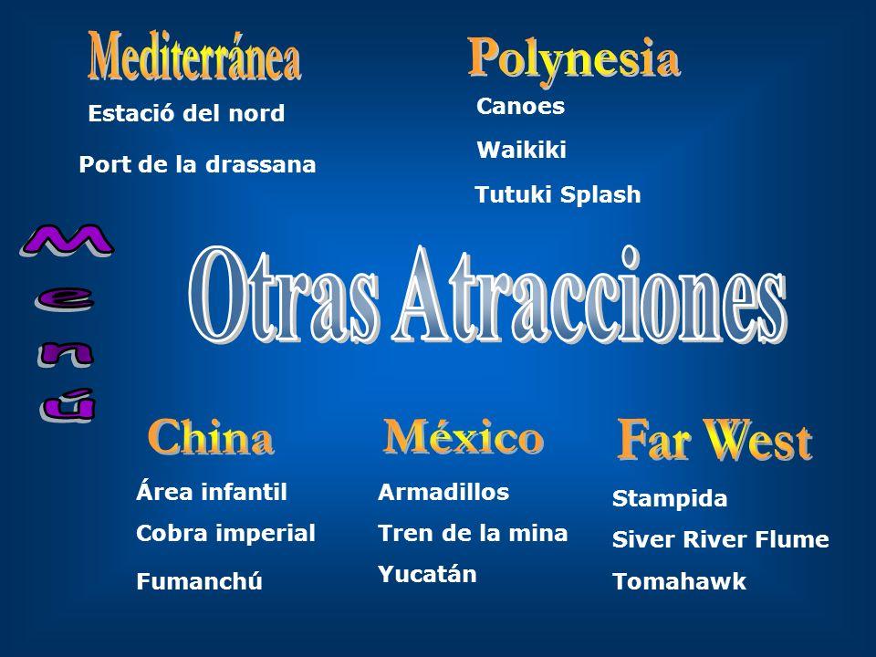Polynesia Otras Atracciones Menú China México Far West Mediterránea