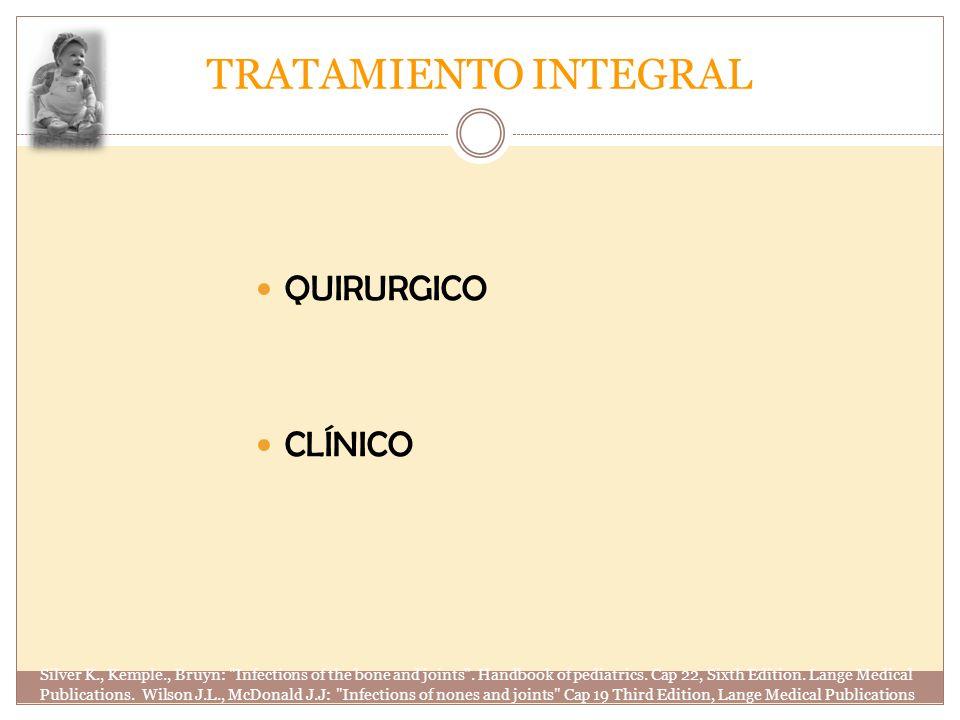 TRATAMIENTO INTEGRAL QUIRURGICO CLÍNICO