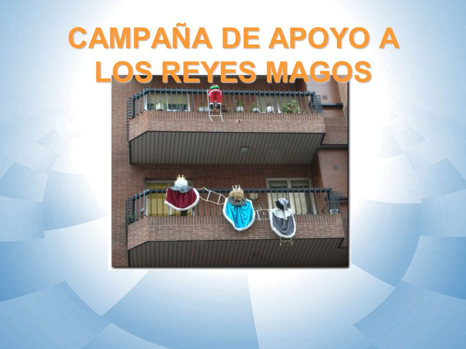 CAMPAÑA DE APOYO A LOS REYES MAGOS