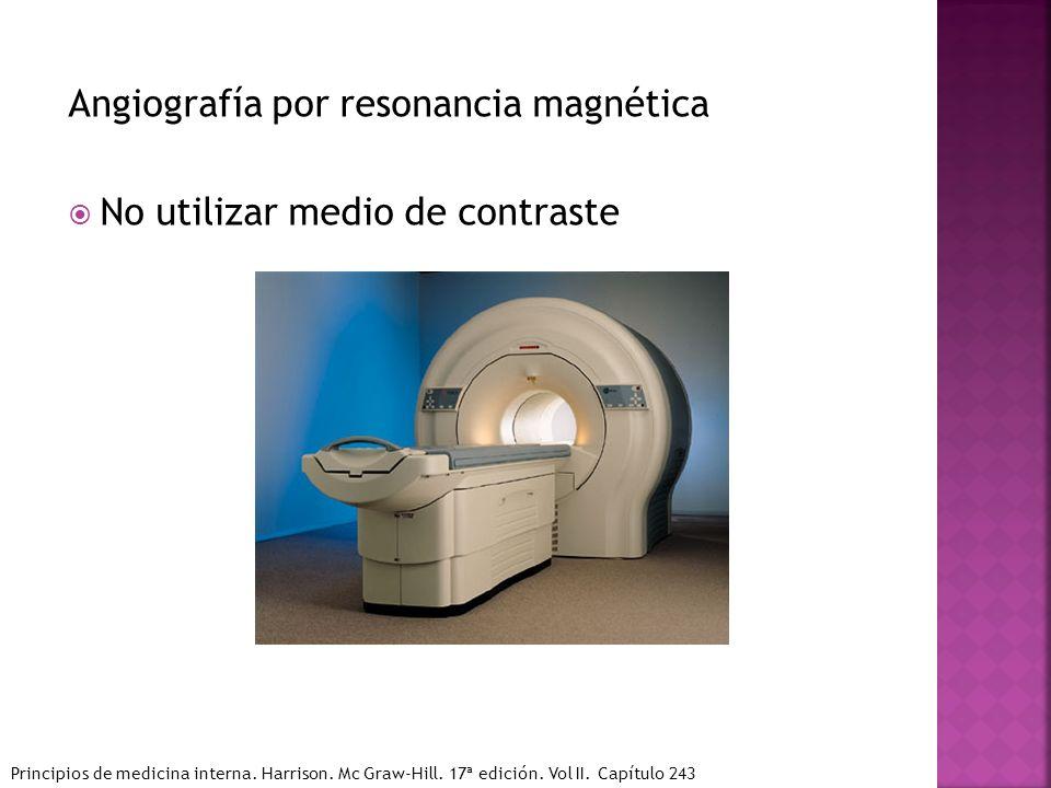Angiografía por resonancia magnética No utilizar medio de contraste