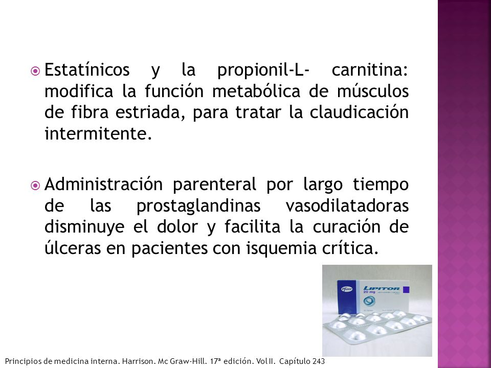 Estatínicos y la propionil-L- carnitina: modifica la función metabólica de músculos de fibra estriada, para tratar la claudicación intermitente.