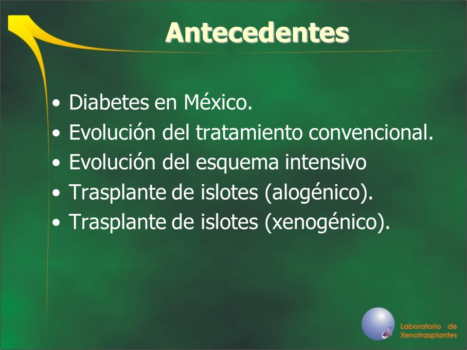 Antecedentes Diabetes en México.