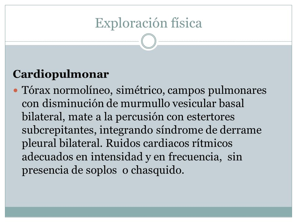 Exploración física Cardiopulmonar