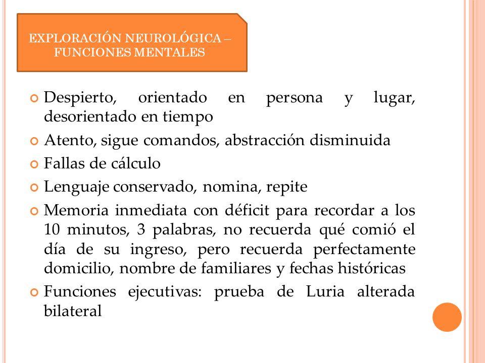 EXPLORACIÓN NEUROLÓGICA – FUNCIONES MENTALES