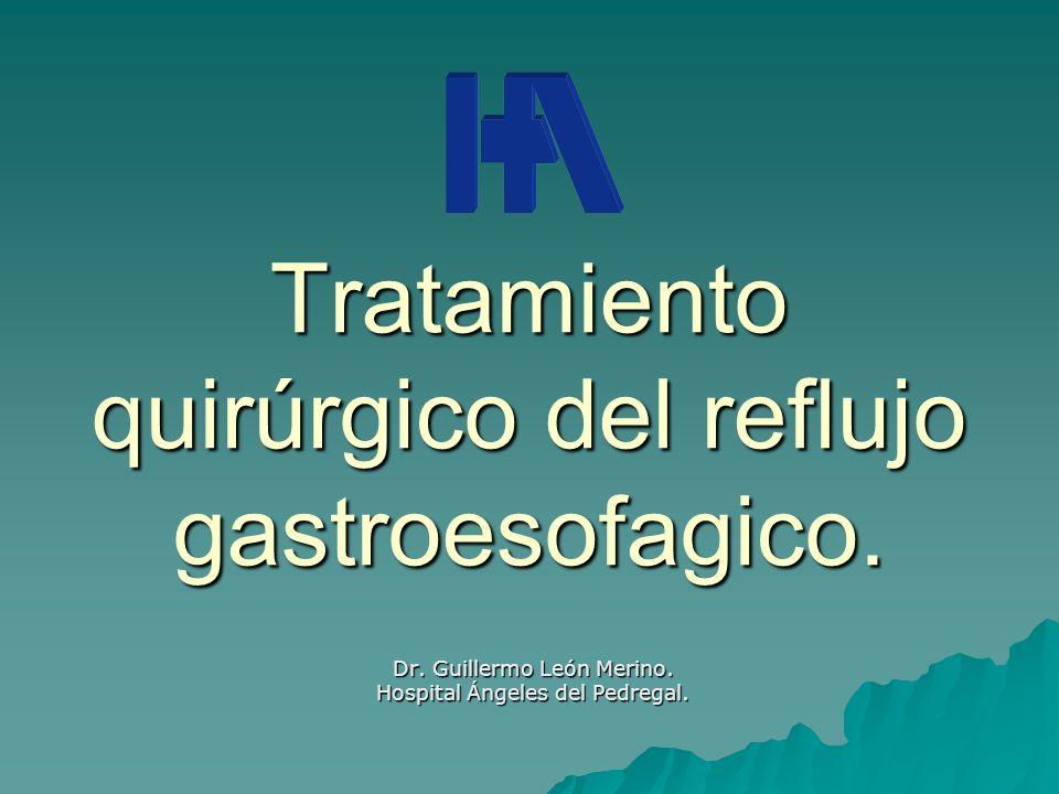 Tratamiento quirúrgico del reflujo gastroesofagico.