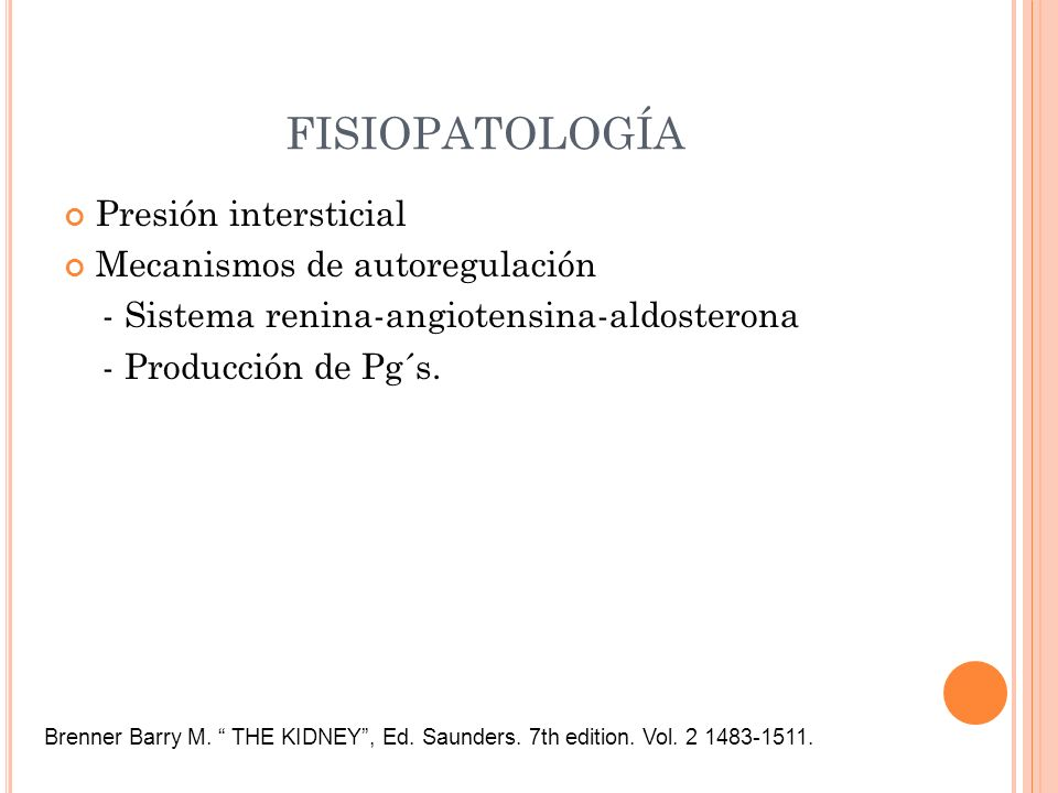 FISIOPATOLOGÍA Presión intersticial Mecanismos de autoregulación