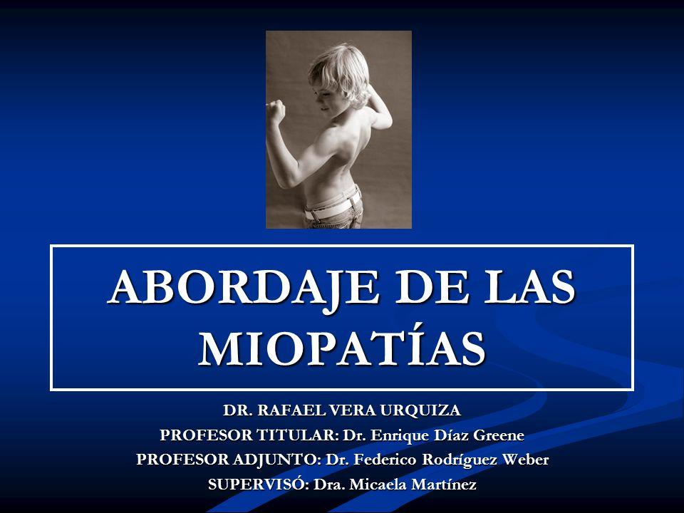 ABORDAJE DE LAS MIOPATÍAS